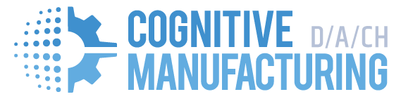 Cognitive Manufacturing DACH